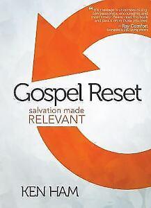 Gospel Reset: Salvation Made Relevant - Hardcover By Ken Ham - GOOD