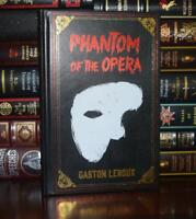 The Phantom of the Opera by Gaston Leroux New Deluxe Hardcover Collectible