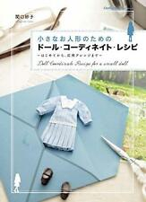 Japanese Handmade Doll Clothes Book Doll Coordinate Recipe for a Small Doll