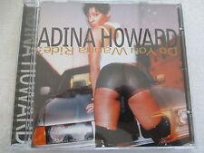 ADINA HOWARD-DO YOU je veux chevaucher ta Ride? - CD