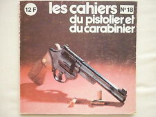 PISTOLIER CARABINIER 18 USINE SMITH WESSON TIR SPORTIF PLOMBS 4.5 MM ASTRA 38