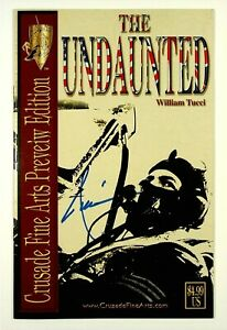 The Undaunted Fine Arts Preview Signed by Billy Tucci Crusade Comics