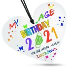My Birthday Age Lockdown Colourful White Wooden Heart Plaque Family Friends Gift