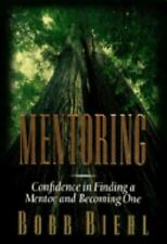 Mentoring: Confidence in Finding a Mentor and Becoming One-ExLibrary