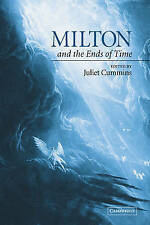 Milton and the Ends of Time, , Excellent