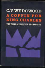 C V WEDGWOOD / Coffin for King Charles The Trial and Execution of Charles I