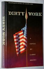 DIRTY WORK by Larry Brown First Edition HC Author's First Book