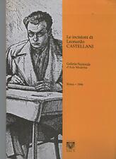 Le incisioni di Leonardo Castellani 1896-1984, a cura di Rita Camerlingo