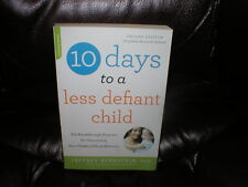 10 Days to a less defiant child  2nd edition Jeffrey Bernstein PhD