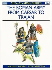 The Roman Army From Caesar To Trajan - Osprey Men-At-Arms Reference Book No.46