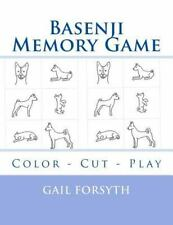 Basenji Memory Game : Color - Cut - Play by Gail Forsyth (2015, Paperback)