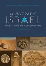 A History of Israel, Revised Edition: From the Bronze Age Through the Jewish War