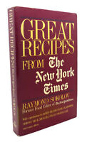 Raymond Sokolov GREAT RECIPES FROM THE NEW YORK TIMES  1st Edition 1st Printing