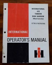 International 470 Tandem Disk Harrow Wheel Controlled Operator'S Manual Set Up
