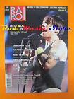 rivista RARO 198/2008 Red Hot Chili Peppers Nino Ferrer Paolo Mengoli Cure No cd