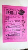 1986 Cartel Plaza de Toros de Almendralejo Curro Vazquez Louis Reina