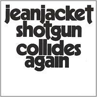 Jeanjacket Shotgun - Collides Again (2002)  CD  NEW/SEALED  SPEEDYPOST