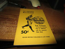 1956 Baseball Book I Was With Babe Ruth At St. Mary's Lou Leisman Baltimore