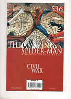 Amazing Spider-Man #536 NM+ 9.6 CIVIL WAR! 1 IRON MAN vs CAPTAIN AMERICA! 2006