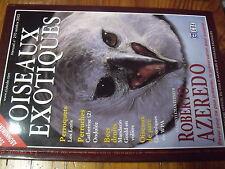 ?µ Revue des Oiseaux Exotiques n°270 Les Loris Mandarin Gould Roberto Azeredo