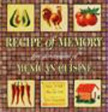 Recipe of Memory: Five Generations of Mexican Cuisine