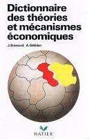 BREMOND Dictionnaire des theories et mecanismes economiques + POSTER GUIDE