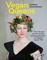 Vegan Queens: Neue Rezepte und fantastische Küchengeschi...   Buch   Zustand gut