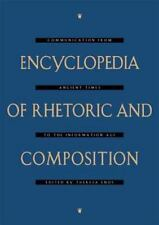 Encyclopedia of Rhetoric and Composition: Communication from Ancient Times to t