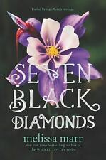 SEVEN BLACK DIAMONDS- SIGNED by Melissa Marr (Paperback) Uncorrected Proof Copy
