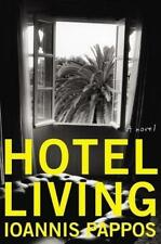 Pappos, Ioannis - Hotel Living: A Novel (P.S.) //3