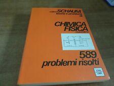 Collana SCHAUM Clyde Metz CHIMICA FISICA 1^ ediz. Etas Libri 1979