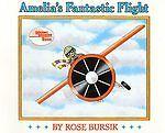 Amelia's Fantastic Flight by Rose Bursik (1992, Hard...