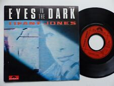 TIFANY JONES Eyes in the dark 2056920 Pressage France Discotheque RTL