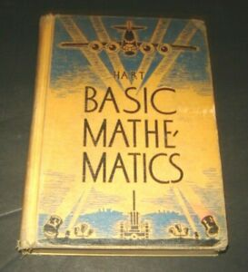 BASIC MATHEMATICS SURVEY COURSE WALTER W HART D C HEATH 1942 ILL BOEING B-17E.