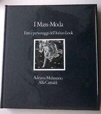 I MASS-MODA - ediz. Spinelli 1972 - DEDICA AUTOGRAFA DI LUCIANO SOPRANI