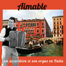 CD Aimable, son accordéon et son orchestre en Italie