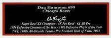 Dan Hampton Autograph Nameplate Chicago Bears Helmet Jersey Football