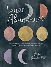 Lunaire Abondance : Cultiver Joy à L'Aide de la Phases de The Moon par Ezzie