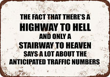 "9"" x 12"" Metal Sign - HIGHWAY TO HELL AND A STAIRWAY TO HEAVEN TRAFFIC NUMBERS-"