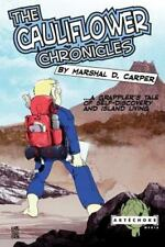 The Cauliflower Chronicles: A Grappler's Tale of Self-Discovery  and-ExLibrary