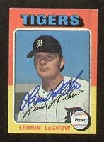 Lerrin LaGrow #116 signed autograph auto 1975 Topps Baseball Trading Card
