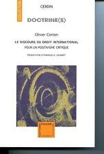 Le discours du droit international pour un positivisme critique