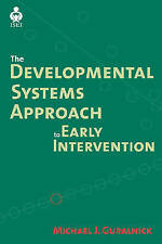 NEW The Developmental Systems Approach to Early Intervention (ISEI)