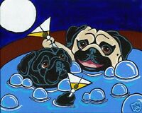 FAWN & BLACK PUGS in Hot Tub Pug Dog Signed Art PRINT of Original Painting VERN