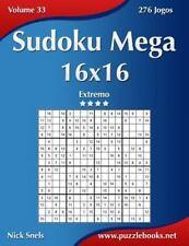 Sudoku: Sudoku Mega 16x16 - Extremo - Volume 33 - 276 Jogos by Nick Snels...