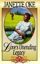 Love Comes Softly: Love's Unending Legacy Vol. 5 by Janette Oke (1984, Paperbac…