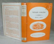 Wilkie Collins by Robert Ashley 1952 HC/DJ The English Novelists Series