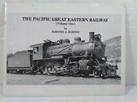 The Pacific Great Eastern Railway Volume 1 by Timothy J. Horton 1985 Vancouver