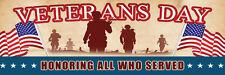 2ft x 6ft Veterans Day Honor  Vinyl Banner 2'x6'  -Alt to Banner Flag  (282)