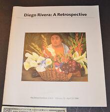 DIEGO RIVERA : A Retrospective Detroit Institute of Arts Feb 12- April 27, 1986